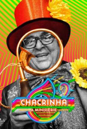Chacrinha - A Minissérie Completa Torrent Download
