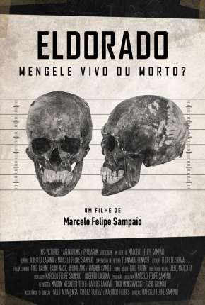 Eldorado - Mengele Vivo ou Morto? Torrent Download