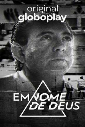 Em Nome de Deus - 1ª Temporada Completa Torrent Download
