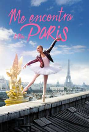 Encontra-Me em Paris - 1ª Temporada Torrent Download
