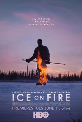 Gelo em Chamas - Ice on Fire Torrent Download