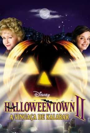 Halloweentown 2 - A Vingança de Kalabar Torrent Download