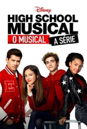 High School Musical - O Musical - A Série - 1ª Temporada Completa Torrent Download