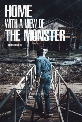Home with a View of the Monster  - Legendado Torrent Download