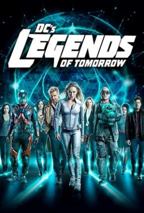 Legends of Tomorrow - Lendas do Amanhã 5ª Temporada Legendada Torrent Download