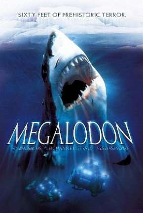 Megalodon - 18 Metros de Terror Torrent Download