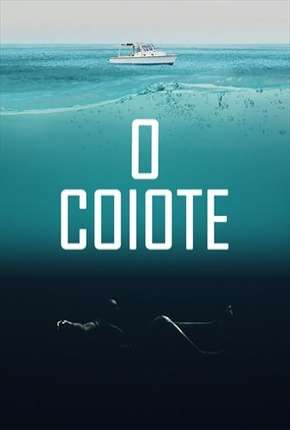 O Coiote Torrent Download