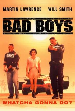 Os Bad Boys - Bad Boys Torrent Download