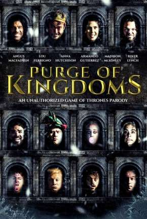 Purge of Kingdoms - The Unauthorized Game of Thrones Parody - Legendado Torrent Download