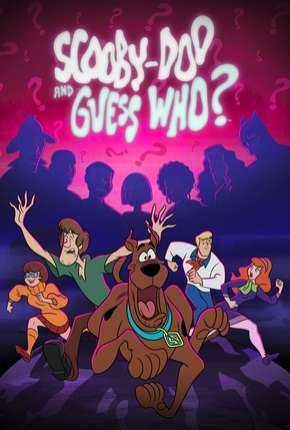 Scooby-Doo and Guess Who 1ª Temporada Torrent Download