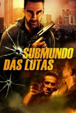 Submundo Das Lutas - Rumble Torrent Download