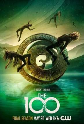 The 100 - 7ª Temporada Legendada Torrent Download