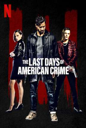 The Last Days of American Crime Torrent Download