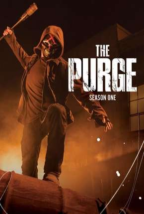 The Purge - Uma Noite de Crime 1ª Temporada Torrent Download