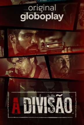 A Divisão - 1ª Temporada Torrent Download