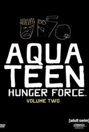 Aqua Teen - O Esquadrão Força Total - Completa Torrent Download