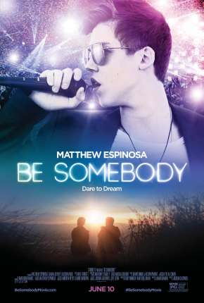 Be Somebody Torrent Download