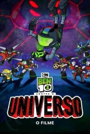 Ben 10 Contra o Universo - O Filme Torrent Download