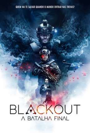 Blackout - A Batalha Final Torrent Download