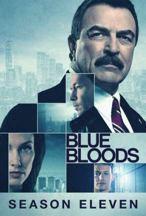 Blue Bloods - Sangue Azul - 11ª Temporada Legendada Torrent Download