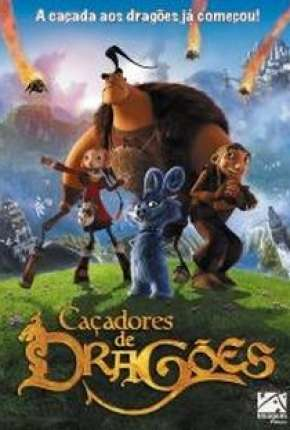 Caçadores de Dragões - Chasseurs de dragons Torrent Download