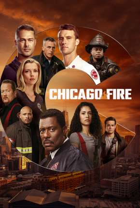 Chicago Fire - Heróis Contra o Fogo - 9ª Temporada Legendada Torrent Download
