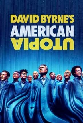 David Byrnes American Utopia - Legendado Torrent Download