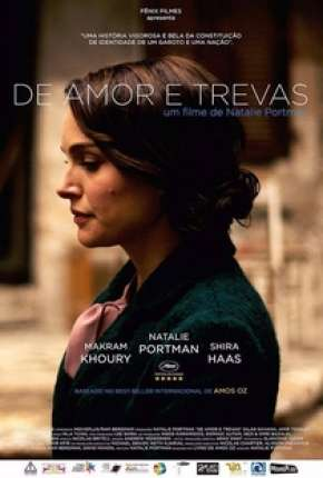 De Amor e Trevas - A Tale of Love and Darkness Torrent Download