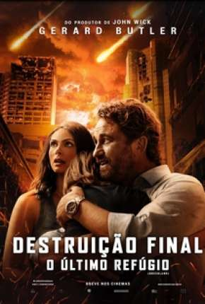 Destruição Final - O Último Refúgio Torrent Download