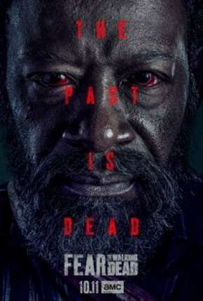 Fear the Walking Dead - 6ª Temporada Legendada Torrent Download