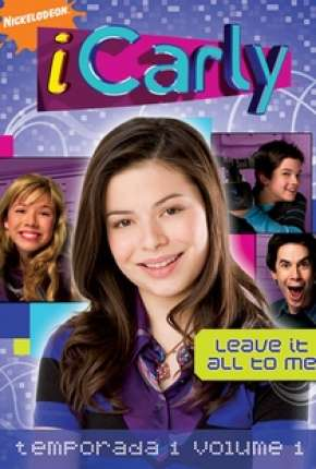 iCarly 1ª até 5ª Temporada Completa Torrent Download