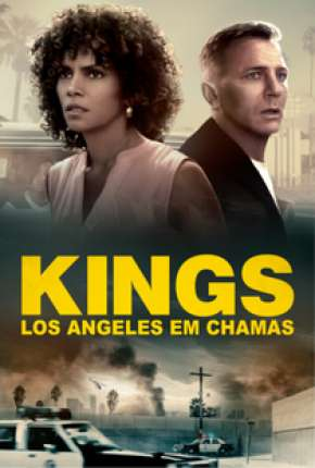 Kings - Los Angeles em Chamas - Full HD Torrent Download