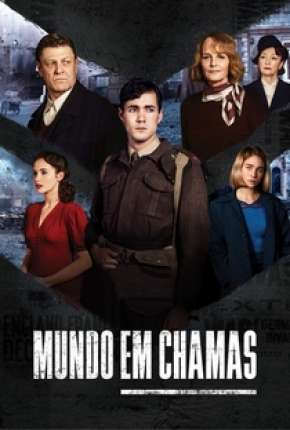 Mundo em Chamas - 1ª Temporada Completa Torrent Download