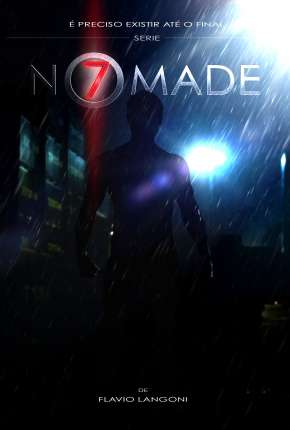 Nômade 7 - 1ª Temporada Completa Download