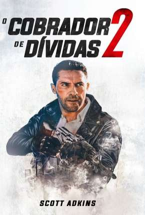 O Cobrador de Dívidas 2 Torrent Download