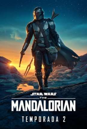 O Mandaloriano - The Mandalorian Star Wars - 2ª Temporada Torrent Download