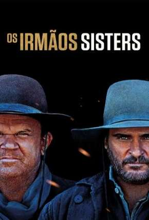 Os Irmãos Sisters Torrent Download