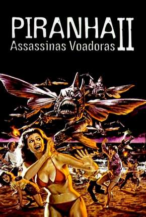 Piranhas 2 - Assassinas Voadoras Torrent Download