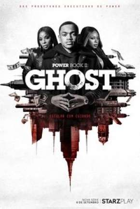 Power Book II - Ghost - 1ª Temporada Torrent Download