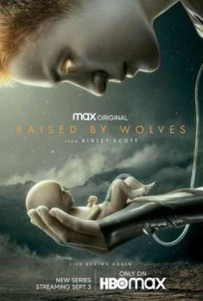 Raised by Wolves - 1ª Temporada Legendada Torrent Download