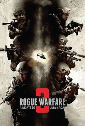 Rogue Warfare 3 - A Morte de uma Nação Torrent Download