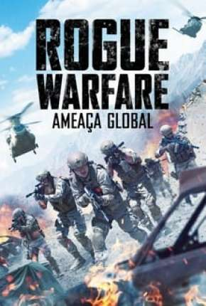 Rogue Warfare - Ameaça Global Torrent Download