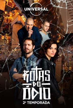 Rotas do Ódio - 1ª Temporada Completa Torrent Download