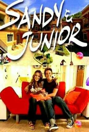 Sandy e Junior 1ª até 4ª Temporada Torrent Download