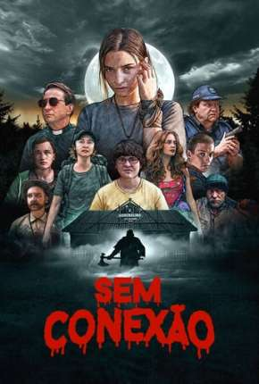 Sem Conexão Torrent Download