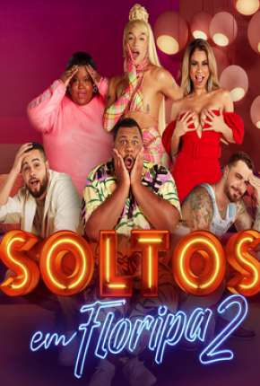 Soltos em Floripa - A Resenha - 2ª Temporada Torrent Download