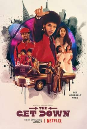 The Get Down - 1ª Temporada Torrent Download