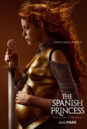The Spanish Princess - 2ª Temporada Torrent Download