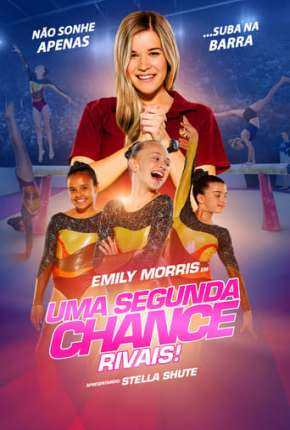 Uma Segunda Chance - Rivais! Torrent Download